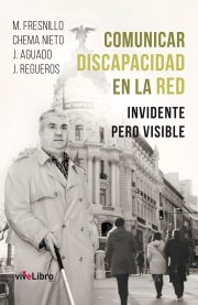 Comunicar discapacidad en la red. Invidente pero visible