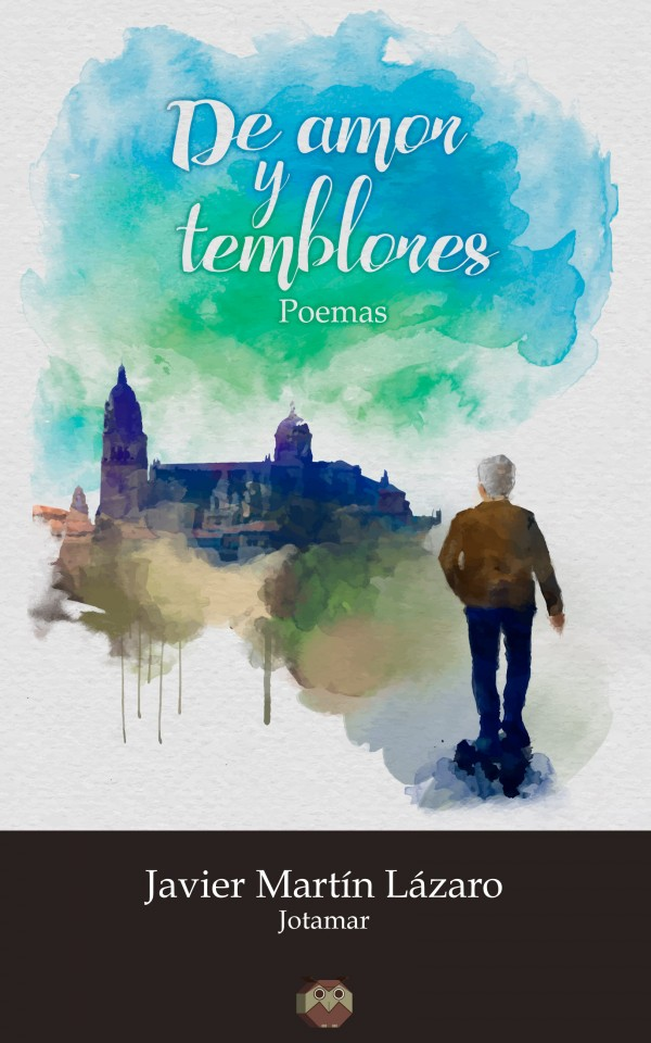 De amor y temblores (poemas)