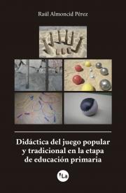Didáctica del juego popular y tradicional en la etapa de educación primaria