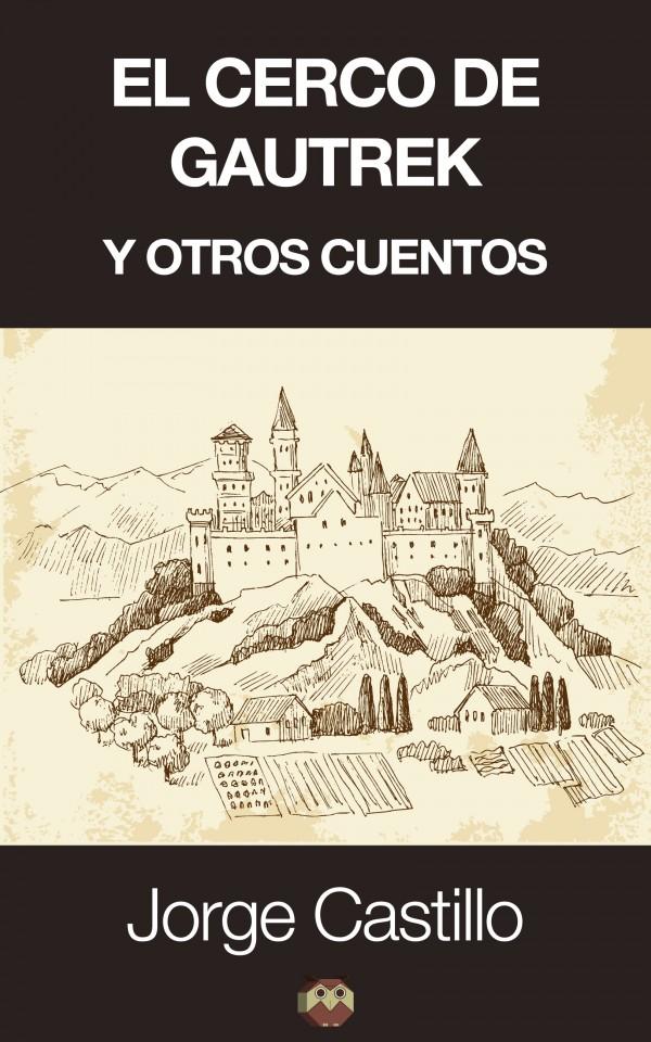 El cerco de Gautrek y otros cuentos