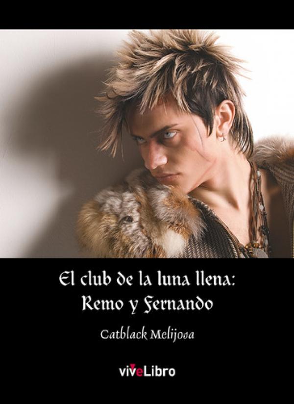 El club de la luna llena: Remo y Fernando