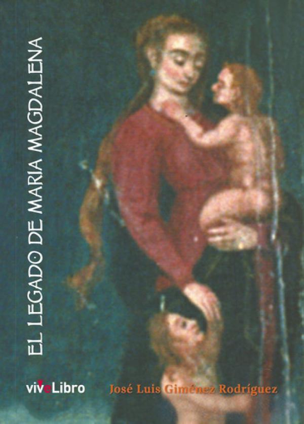 El legado de María Magdalena