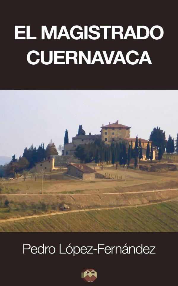 El Magistrado Cuernavaca