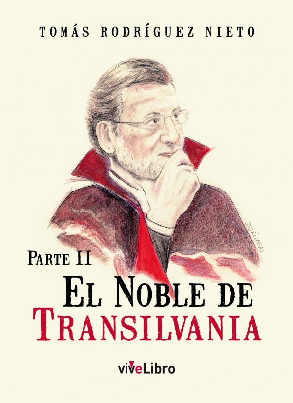 El Noble de Transilvania Parte II