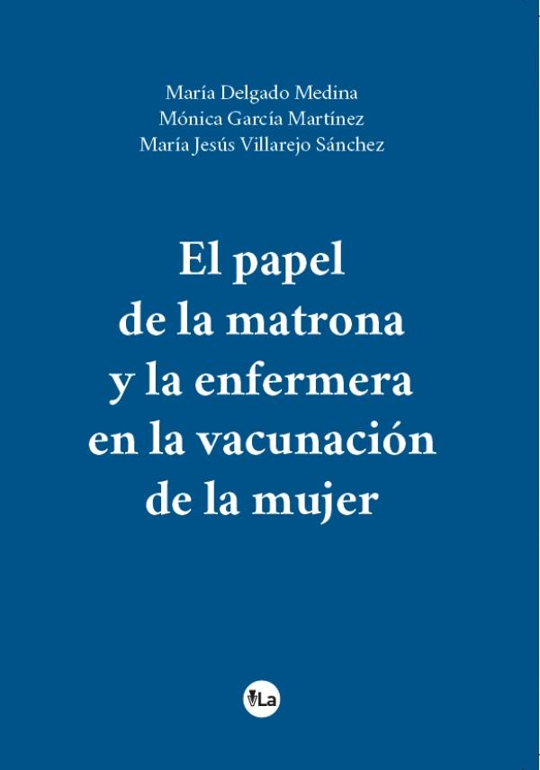 El papel de la matrona y la enfermera en la vacunación de la mujer