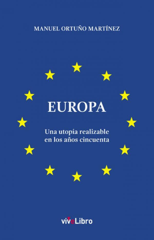 Europa. Una utopía realizable en los años cincuenta