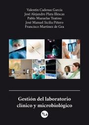 Gestión del laboratorio clínico y microbiológico