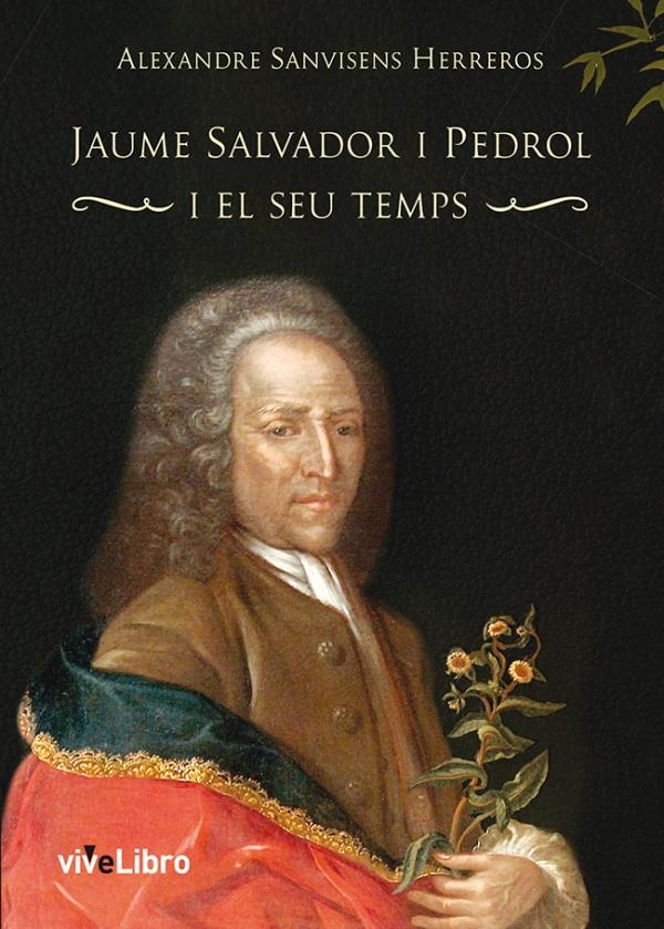 Jaume Salvador i Pedrol i el seu temps