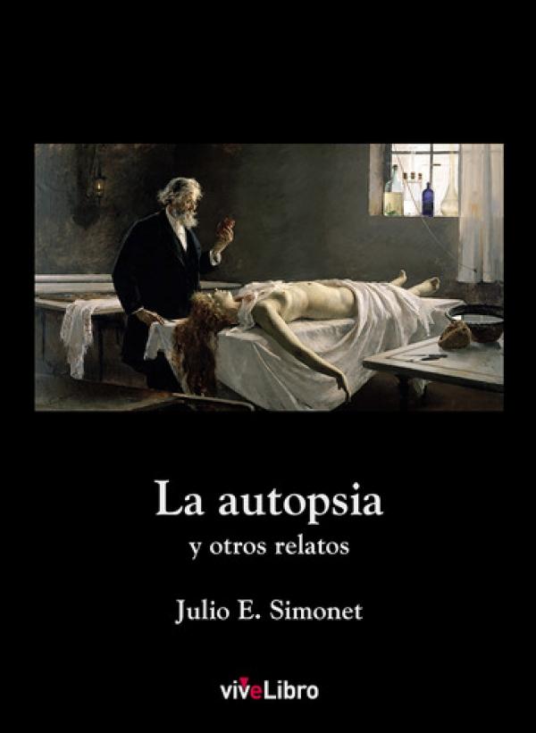 La autopsia y otros relatos