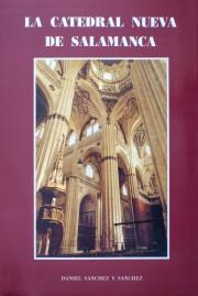 La Catedral Nueva de Salamanca