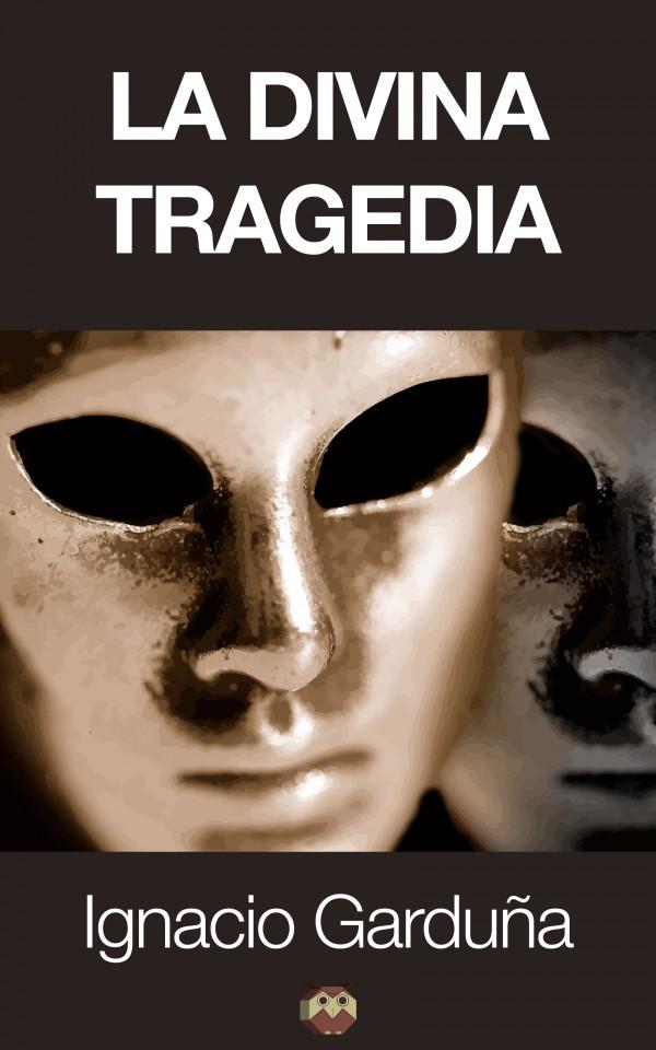 La divina tragedia