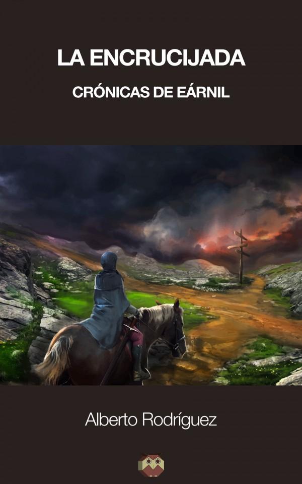 La encrucijada (Crónicas de Eárnil)