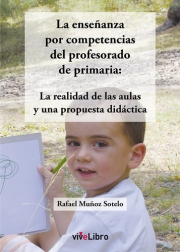 La enseñanza por competencias del profesorado de primaria. La realidad de las aulas y una propuesta didáctica
