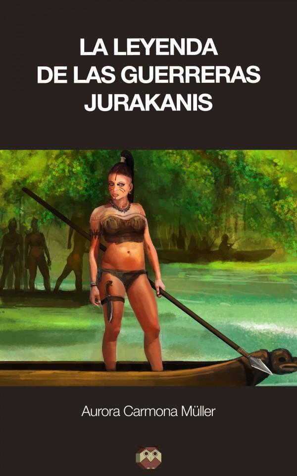 La leyenda de las Guerreras Jurakanis