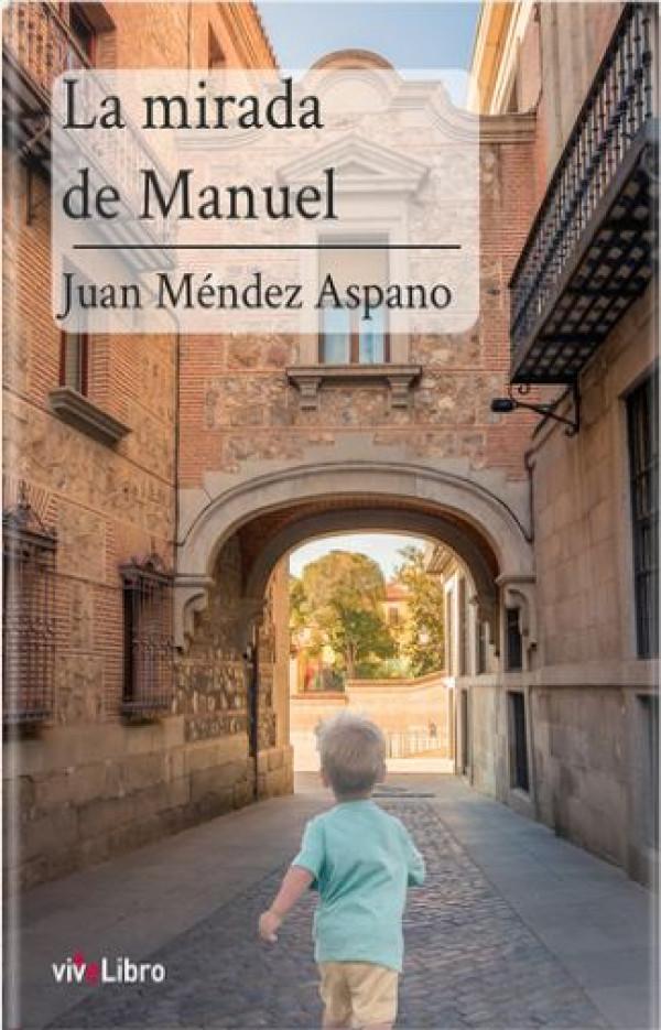 La mirada de Manuel