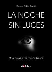La noche sin luces. Una novela de malos