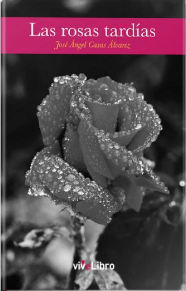 Las rosas tardías