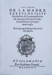 Los libros de la Madre Teresa de Jesús (Edición Facsímil)