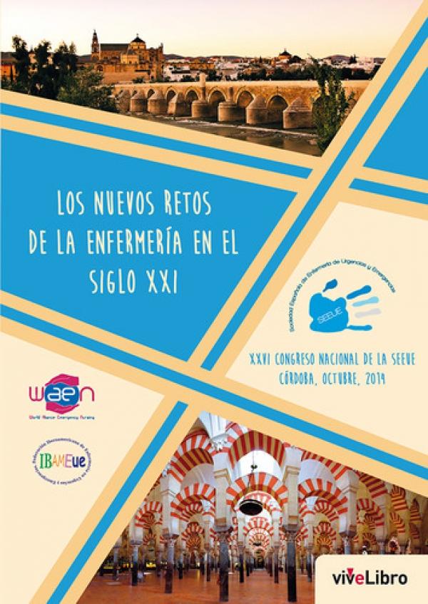 Los nuevos retos de la enfermería en el Siglo XXVI. XXVI Congreso nacional de la SEEUE