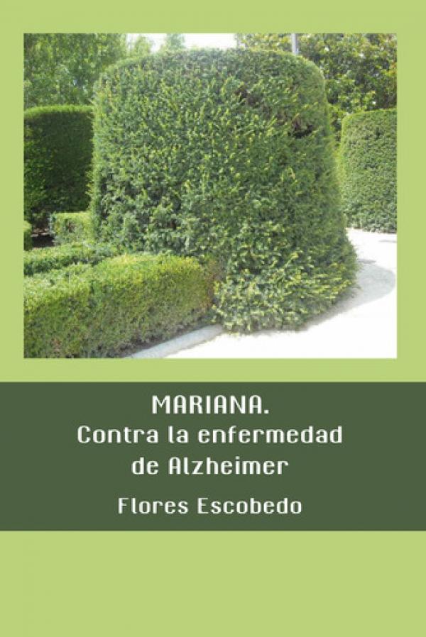 Mariana. Contra la enfermedad del Alzheimer