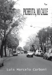 Pichueta, Mi Calle
