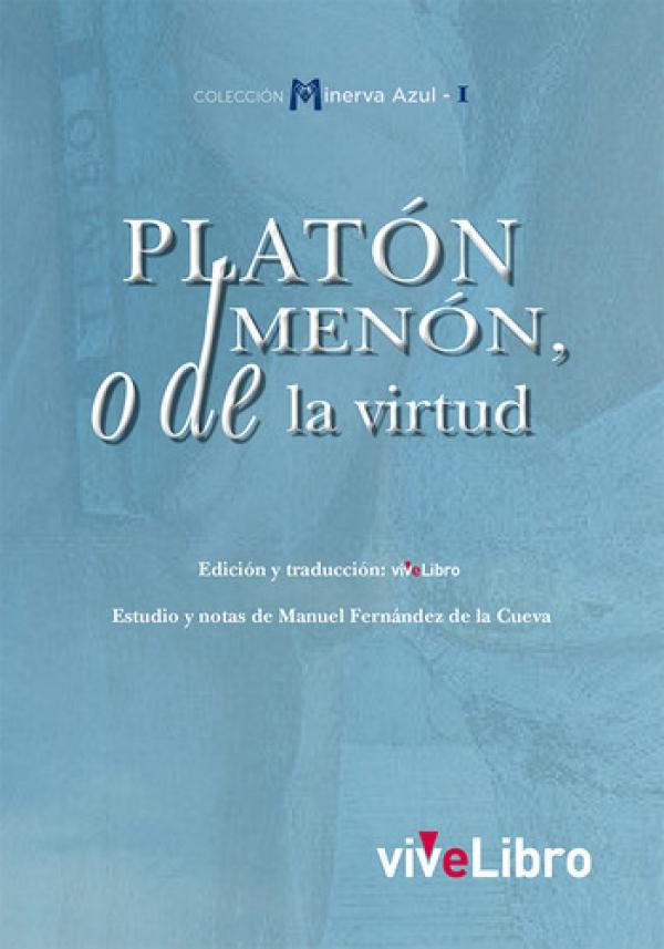 Platón: Menón, o de la virtud