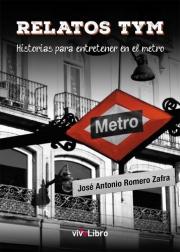 Relatos TYM. Historias para entretener en el metro