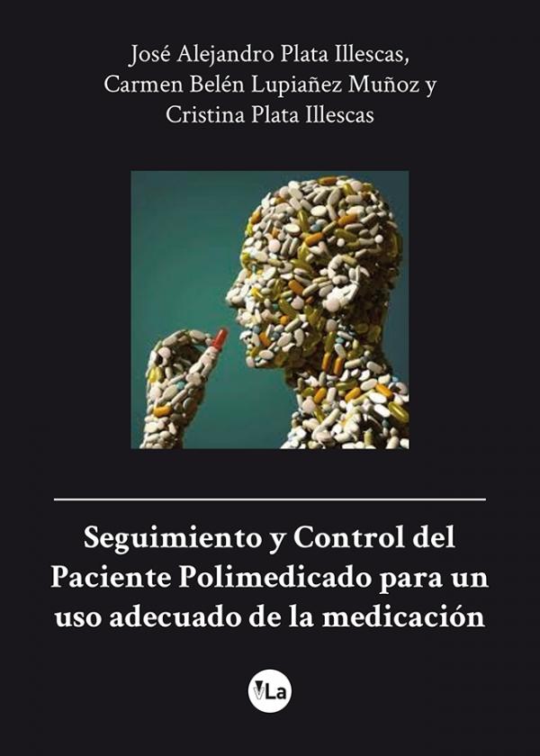 Seguimiento y Control del Paciente Polimedicado para un uso adecuado de la medicación