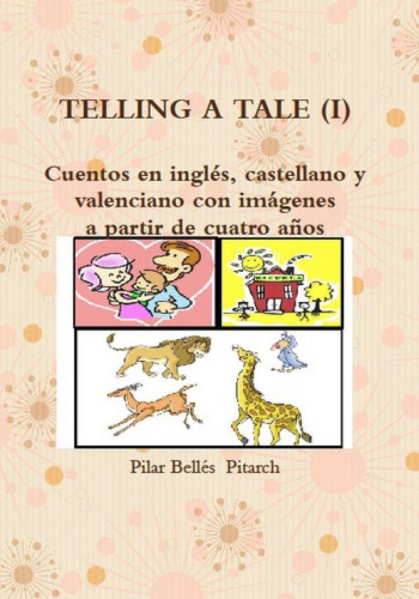 Telling a Tale I