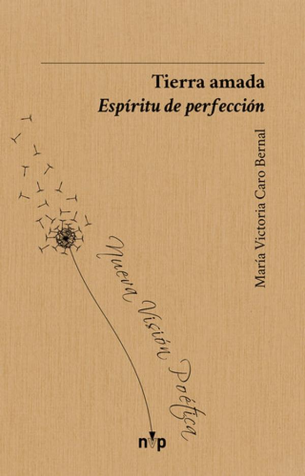 Tierra amada. Espíritu de perfección