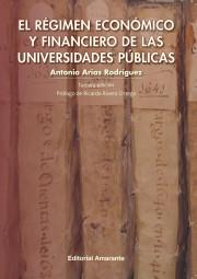 El Régimen Económico y Financiero de las Universidades Públicas
