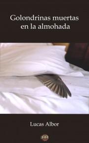 Golondrinas muertas en la almohada