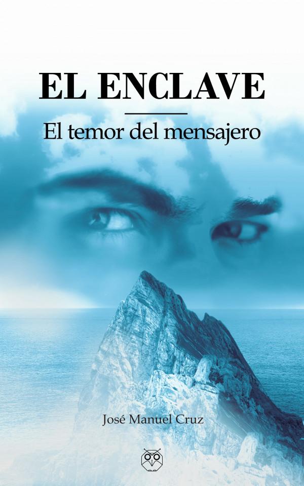 El Enclave (El temor del mensajero)