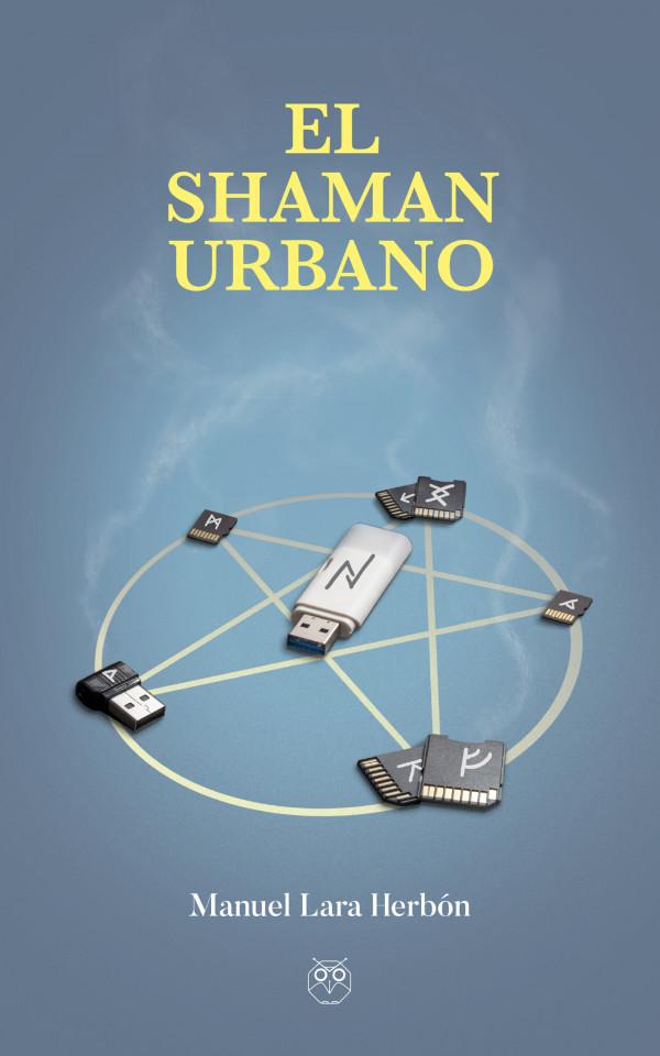 El shamán urbano