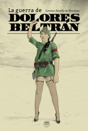 La guerra de Dolores Beltrán