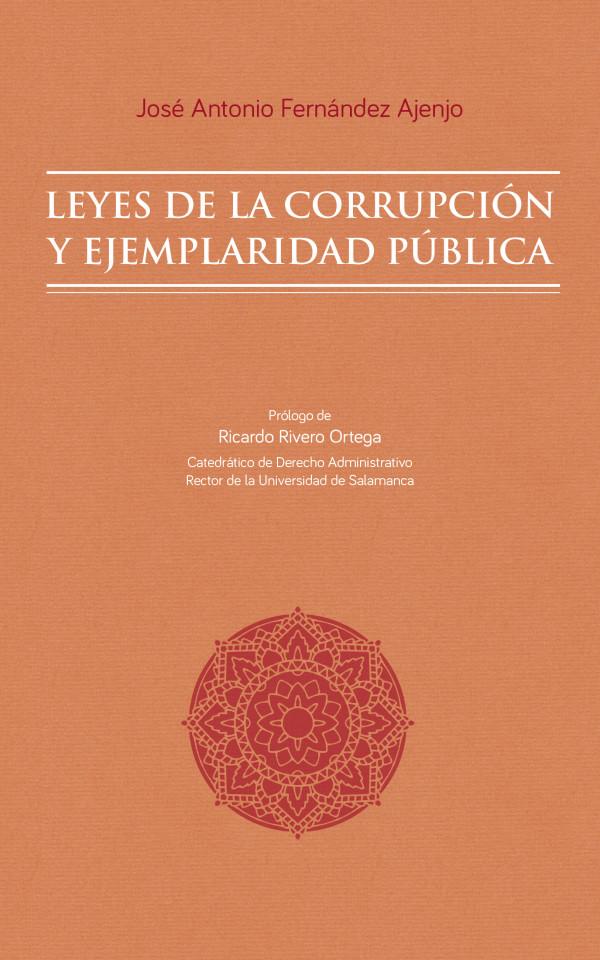 Leyes de la Corrupción y Ejemplaridad Pública