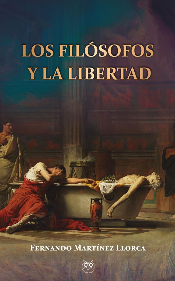 Los filósofos y la libertad