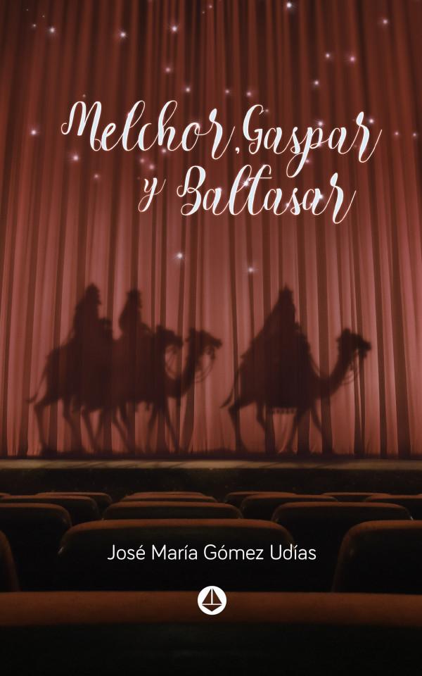 Melchor, Gaspar y Baltasar