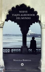 Nueve viajes alrededor del mundo (2ª Edición)