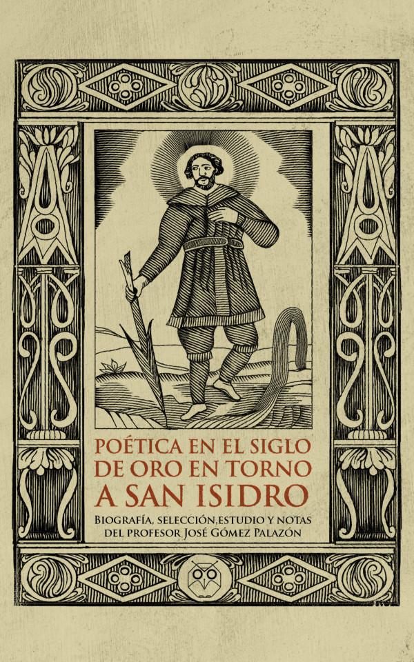 Poética en el Siglo de Oro en torno a San Isidro