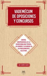 VADEMÉCUM DE OPOSICIONES Y CONCURSOS - Controles de la discrecionalidad técnica, errores y abusos en los procedimientos selectivos