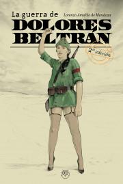 La Guerra de Dolores Beltrán_2ª Edición