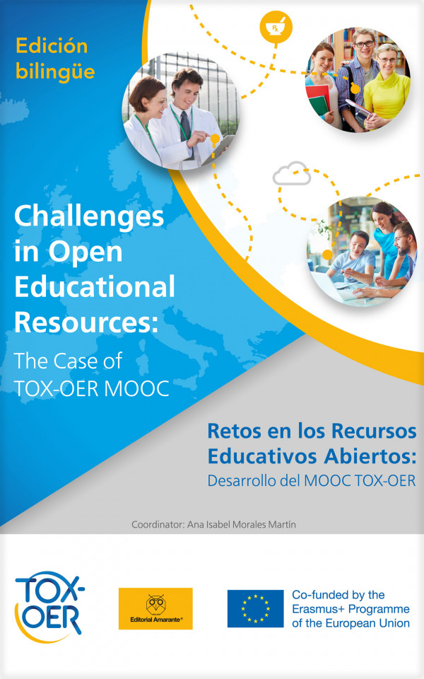 Retos en los Recursos Educativos Abiertos: desarrollo del MOOC TOX-OER  (Challenges in Open Educational Resources: the case of TOX-OER MOOC)